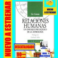 Libros: RELACIONES HUMANAS - UN ENFOQUE PSICOLÓGICO DE LA ASTROLOGÍA - LIZ GREENE / GERHARD ADLER - URANO. Lote 136424722