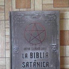 Libros: ANTON SZANDOR LAVEY - LA BIBLIA SATÁNICA. Lote 137380202