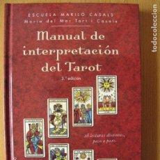 Libros: MANUAL DE INTERPRETACIÓN DEL TAROT.- Mª DEL MAR TORT I CASALS.- 3ª EDIC. EDICIONES OBELISCO. 2014. Lote 144755686