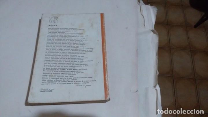 Libros: LA PROYECCION DEL CUERPO ASTRAL - SYLVAN J. MULDOON - HEREWARD CARRING.. - Foto 2 - 182133545