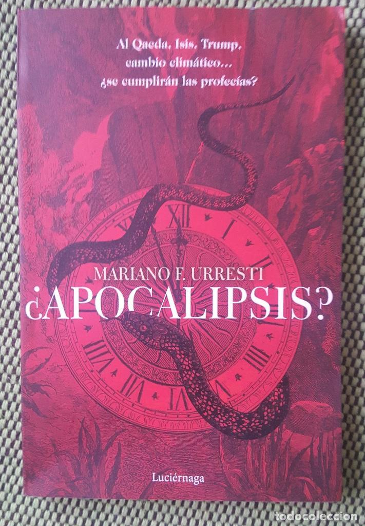 ¿APOCALIPSIS?. AL QAEDA, ISIS, TRUMP, CAMBIO CLIMÁTICO... ¿SE CUMPLIRÁN LAS PROFECÍAS? (Libros Nuevos - Humanidades - Esoterismo (astrología, tarot, ufología, etc.))