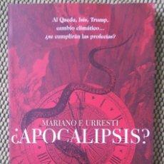 Libros: ¿APOCALIPSIS?. AL QAEDA, ISIS, TRUMP, CAMBIO CLIMÁTICO... ¿SE CUMPLIRÁN LAS PROFECÍAS?. Lote 150646210