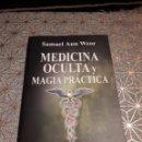 Libros: MEDICINA OCULTA Y MAGIA PRÁCTICA, SAMAEL AUN WEOR. Lote 160729524