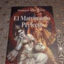 Libros: EL MATRIMONIO PERFECTO, SAMAEL AUN WEOR. Lote 160730392