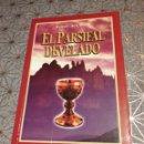 Libros: EL PARSIFAL DEVELADO, SAMAEL AUN WEOR. Lote 160731496