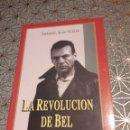 Libros: LA REVOLUCIÓN DE BEL, SAMAEL AUN WEOR. Lote 160732152