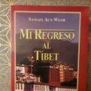 Libros: MI REGRESO AL TIBET, SAMAEL AUN WEOR. Lote 160742693