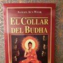 Libros: EL COLLAR DEL BUDHA, SAMAEL AUN WEOR. Lote 160745138