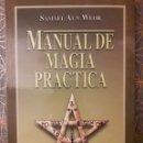 Libros: MANUAL DE MAGIA PRÁCTICA, SAMAEL AUN WEOR. Lote 161060466