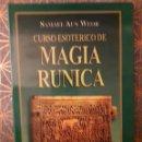 Libros: MAGIA RÚNICA (CURSO ESOTÉRICO), SAMAEL AUN WEOR. Lote 161062768