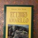 Libros: EL LIBRO AMARILLO, SAMAEL AUN WEOR. Lote 161065540