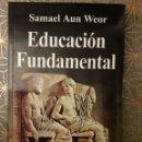 Libros: EDUCACIÓN FUNDAMENTAL, SAMAEL AUN WEOR. Lote 161066510