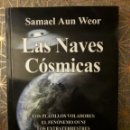 Libros: LAS NAVES CÓSMICAS, SAMAEL AUN WEOR. Lote 161067944