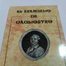 Libros: EL EVANGELIO DE CAGLIOSTRO.. Lote 161998260