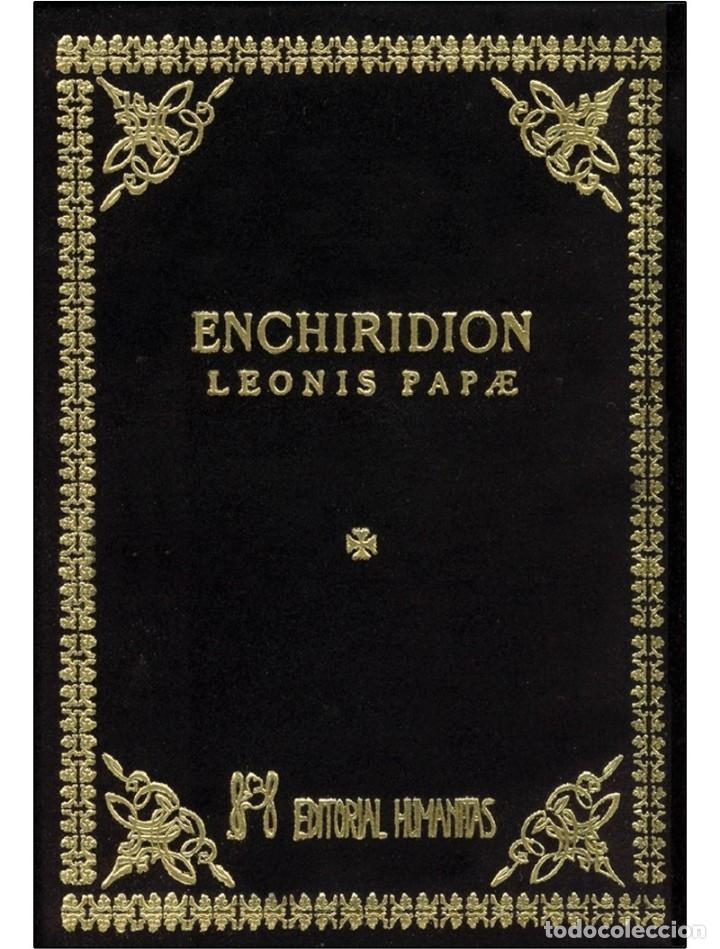 ENCHIRIDION-LEONIS-PAPAE-OCULTISMO EN ESTADO PURO-MUY BUENO (Libros Nuevos - Humanidades - Esoterismo (astrología, tarot, ufología, etc.))