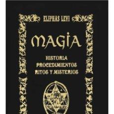Libros: ELIPHAS LEVI-MAGIA!-LUJOSO VOLUMEN DEL MAESTRO LEVI. Lote 178584305