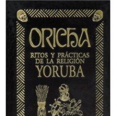 Libros: EL GRAN LIBRO ORICHA DE LA SANTERIA Y EL VUDU (MUY BUSCADO). Lote 208240638