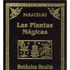 Libros: EL LIBRO DE LAS PLANTAS MAGICAS (PARACELSO). Lote 178586456