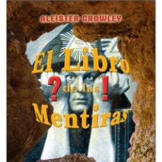 Libros: ALEISTER CROWLEY-EL LIBRO DE LAS MENTIRAS. Lote 178591461