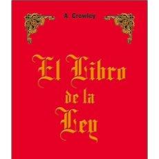 Libros: ALEISTER CROWLEY- EL LIBRO DE LA LEY (SUPERVENTAS). Lote 192872278