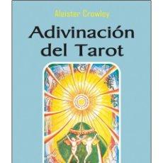 Libros: ADIVINACION-DEL-TAROT POR ALEISTER CROWLEY. Lote 178593221