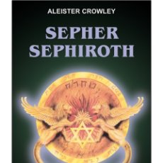 Libros: ALEISTER CROWLEY- SEPHER SEPHIROTH. Lote 178593450