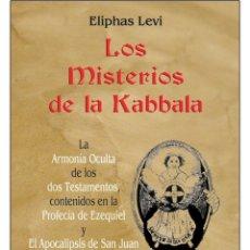 Libros: ELIPHAS LEVI-MISTERIOS-DE-LA-KABBALA. Lote 178593711
