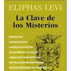 Libros: ELIPHAS LEVI-LA CLAVE DE LOS MISTERIOS. Lote 178593943