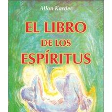 Libros: EL LIBRO-DE-LOS-ESPIRITUS (MUY BUENO). Lote 178597710