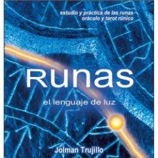 Libros: EL LIBRO DE LAS RUNAS- EL LENGUAJE DE LA LUZ. Lote 178600161