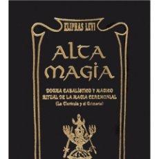 Libros: ELIPHAS LEVI- ALTA MAGIA (MUY BUENO). Lote 178601767