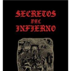 Libros: LOS SECRETOS-DEL-INFIERNO-LIBRO DE OCULTISMO. Lote 192872315