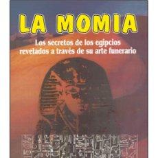 Libros: LA MOMIA (MAGIA EGIPCIA). Lote 178679451