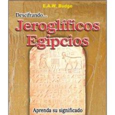 Libros: DESCIFRANDO-JEROGLIFICOS-EGIPCIOS. Lote 178679663