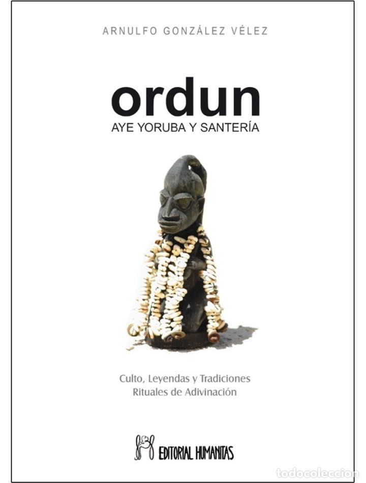 LIBRO ORDUN (SANTERIA) (Libros Nuevos - Humanidades - Esoterismo (astrología, tarot, ufología, etc.))
