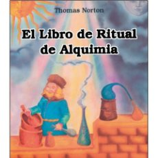Libros: LIBRO-DE-RITUAL-DE-ALQUIMIA. Lote 178686240