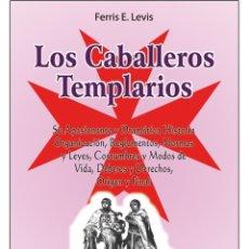 Libros: LOS CABALLEROS-TEMPLARIOS. Lote 178688322