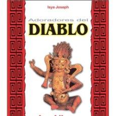 Libros: LOS ADORADORES-DEL-DIABLO (YAZIDIES). Lote 178689390