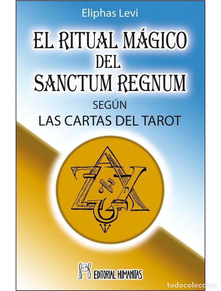 ELIPHAS LEVI - RITUAL-MAGICO-DEL-SANCTUM-REGNUM (INEDITO HASTA EL MOMENTO) (Libros Nuevos - Humanidades - Esoterismo (astrología, tarot, ufología, etc.))