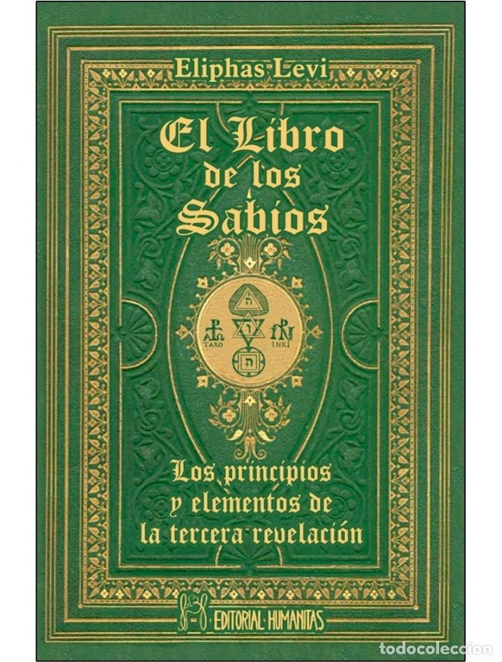 ELIPHAS LEVI- LIBRO-DE-LOS-SABIOS- OCULTISMO (Libros Nuevos - Humanidades - Esoterismo (astrología, tarot, ufología, etc.))