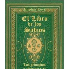 Libros: ELIPHAS LEVI- LIBRO-DE-LOS-SABIOS- OCULTISMO. Lote 178708053