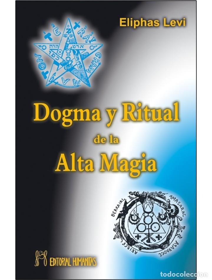 DOGMA-Y-RITUAL-DE-LA-ALTA-MAGIA (LEVI) (Libros Nuevos - Humanidades - Esoterismo (astrología, tarot, ufología, etc.))