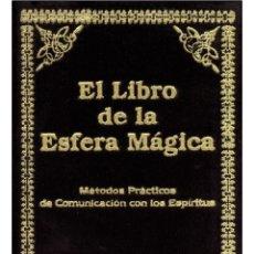 Libros: EL LIBRO-DE-LA-ESFERA-MAGICA (ESPIRITISMO). Lote 178709771