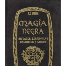Libros: EL GRAN LIBRO DE LA MAGIA NEGRA- ENCUADERNADO EN TERCIOPELO. Lote 199927993