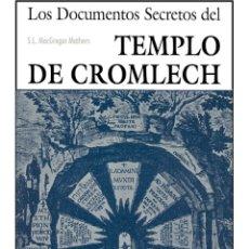 Libros: DOCUMENTOS SECRETOS DEL TEMPLO DE CROMLECH. Lote 184818391