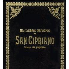 Libros: EL LIBRO-MAGNO-DE-SAN-CIPRIANO (MUY BUSCADO). Lote 189258030