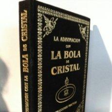 Libros: LA ADIVINACIÓN CON LA BOLA DE CRISTAL. HUMANITAS. Lote 192210912
