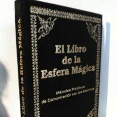 Libros: EL LIBRO DE LA ESFERA MÁGICA. HUMANITAS. TERCIOPELO. Lote 192211646