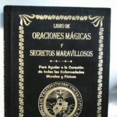 Libros: LIBRO DE ORACIONES MÁGICAS Y SECRETOS MARAVILLOSOS. HUMANITAS. TERCIOPELO NEGRO. Lote 192219418