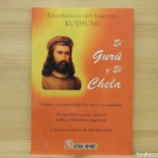 Libros: EL GURÚ Y EL CHELA, KUTHUMI. Lote 198066967